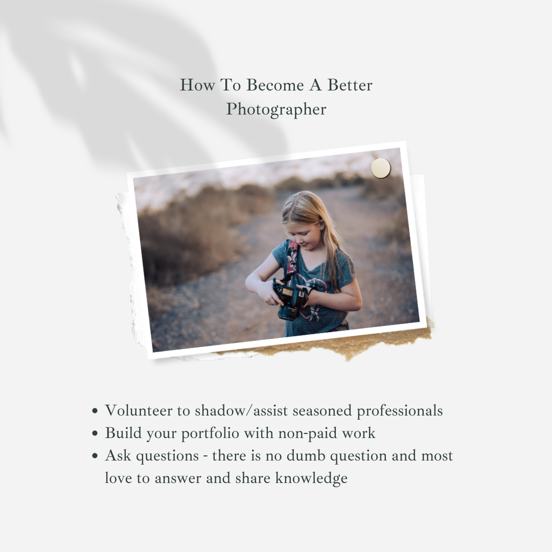 How To Be A Better Photographer